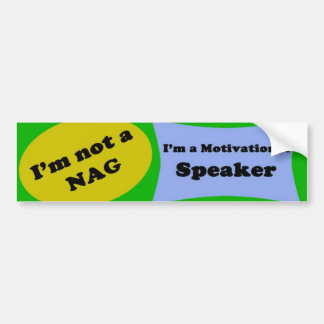 I'm not a NAG Bumper Sticker