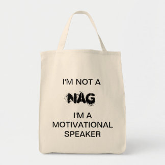 I'm not a nag tote bag