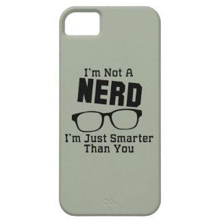 I'm Not A Nerd iPhone SE/5/5s Case