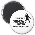 I'm Not a Ninja But My Boyfriend Is 2 Inch Round Magnet