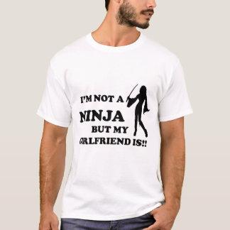I'm Not a Ninja But My Girlfriend Is T-Shirt