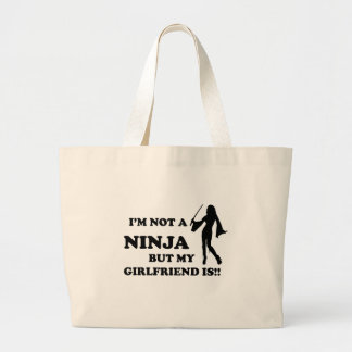 I'm Not a Ninja But My Girlfriend Is Tote Bag