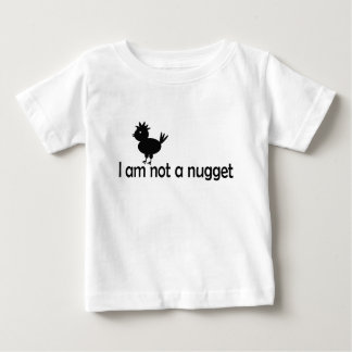 i'm not a nugget baby T-Shirt
