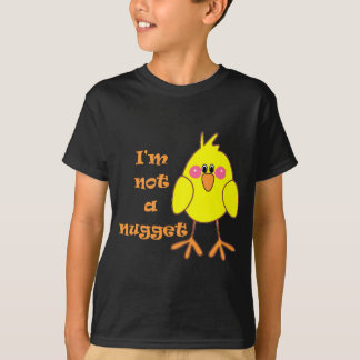I'm Not A Nugget Vegan/Vegetarian T-Shirt