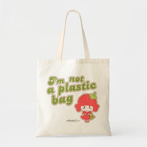 I'm Not A Plastic Bag Campaign bag