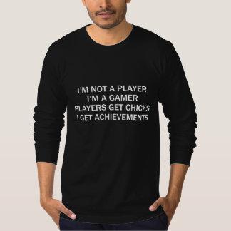 I'm Not A Player I'm A Gamer T-Shirt