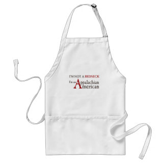 I'm not a redneck,, I'm an Appalachian American! Adult Apron