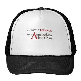 I'm not a redneck,, I'm an Appalachian American! Trucker Hat