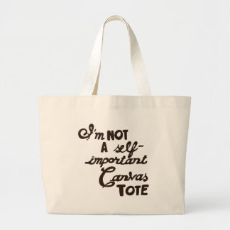 I'm not a Self-Important Canvas Tote