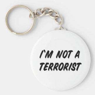 I'm Not a Terrorist Keychain