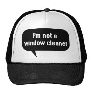 I'm not a window cleaner trucker hat