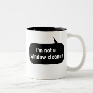 I'm not a window cleaner Two-Tone coffee mug