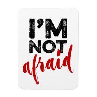 I'm Not Afraid - Hand Lettering Typography Design Magnet