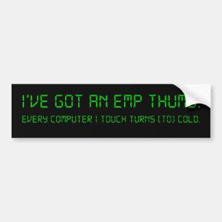 I'm not allowed near computers bumper sticker
