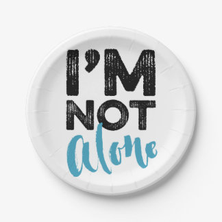 I'm Not Alone - Hand Lettering Typography Design Paper Plate