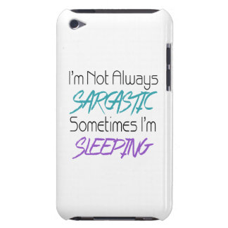 I'm Not Always Sarcastic - Funny Quote Case-Mate iPod Touch Case