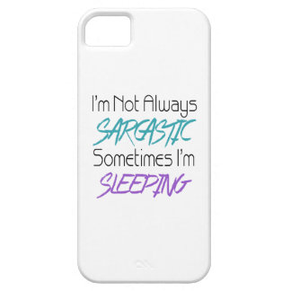 I'm Not Always Sarcastic - Funny Quote iPhone SE/5/5s Case