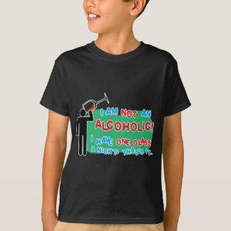 I'm NOT an alcoholic! T-Shirt