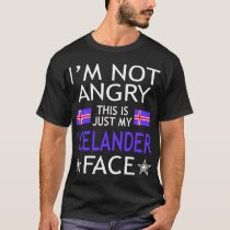 Im Not Angry This Is Just My Icelander Face Tshirt
