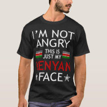 Im Not Angry This Is Just My Kenyan Face Tshirt