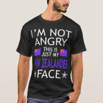 Im Not Angry This Is Just My New Zealander Face T-Shirt
