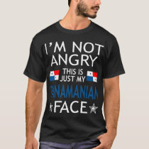 Im Not Angry This Is Just My Panamanian Face Shirt