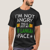 Im Not Angry This Is Just My Sri Lankan Face Shirt