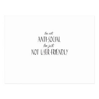 I'm not anti-social, I'm just not user-friendly Postcard