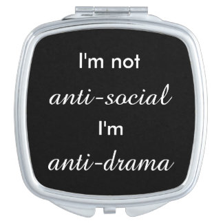 I'm not anti-social.. makeup mirror
