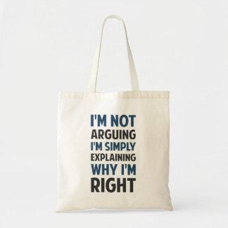 I'm Not Arguing I'm Explaining Budget Tote Bag