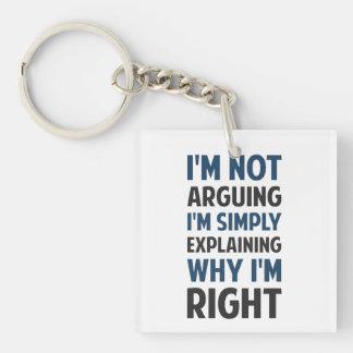 I'm Not Arguing I'm Explaining Keychain
