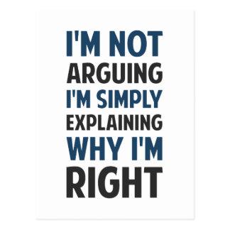 I'm Not Arguing I'm Explaining Postcard