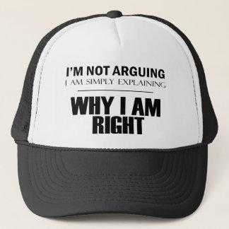 I'm Not Arguing Trucker Hat