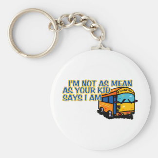 I'm Not As Mean.... Basic Round Button Keychain