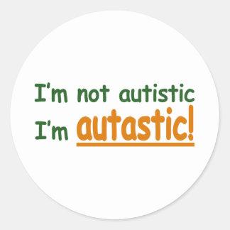 I'm not Autistic I'm Autastic! (Autism Awareness) Classic Round Sticker
