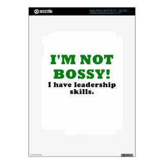 Im Not Bossy I Have Leadership Skills Decals For iPad 3