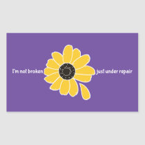 I'm Not Broken. Just Under Repair Rectangular Sticker