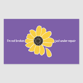 I'm Not Broken. Just Under Repair Rectangular Sticker