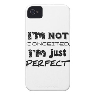 I'm Not Conceited, I'm Just Perfect iPhone 4 Case-Mate Case