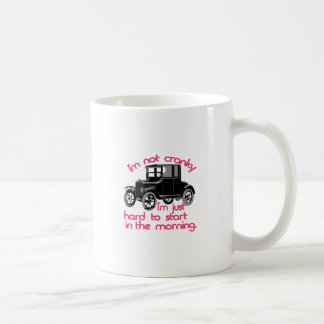 Im Not Cranky Coffee Mug