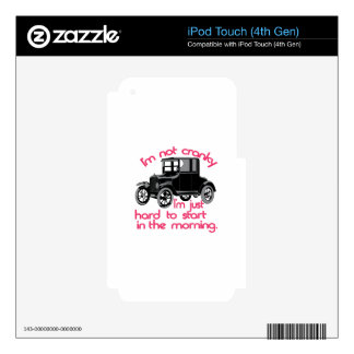 Im Not Cranky iPod Touch 4G Skin