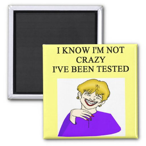 i'm not crazy 2 inch square magnet
