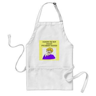 i'm not crazy adult apron