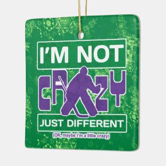 I'm Not Crazy, Funny Hockey Goalie Ornament