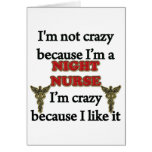 I'm Not Crazy Greeting Card