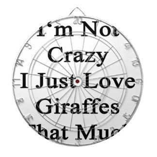 I'm Not Crazy I Just Love Giraffes That Much Dart Boards
