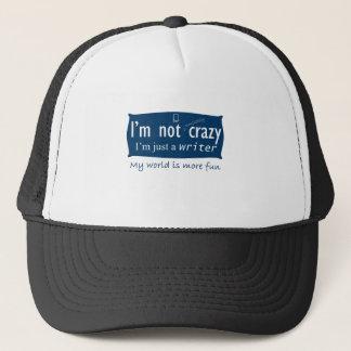I'm not Crazy, I'm a Writer Humor Trucker Hat