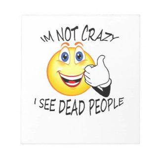 Im Not crazy Notepad