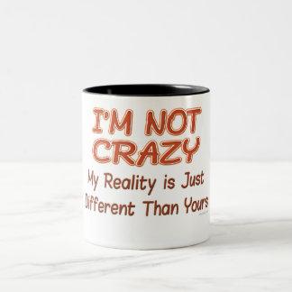 I'm Not Crazy Two-Tone Coffee Mug