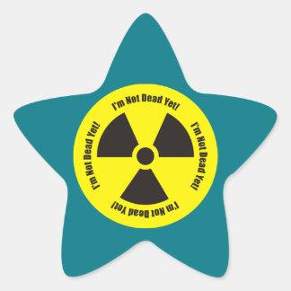 I'm Not Dead Yet!  Cancer Radiation Humor Button Star Sticker